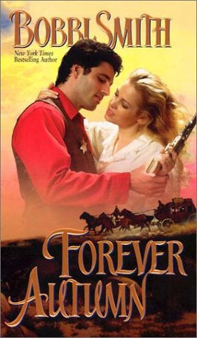 Forever Autumn by Smith Bobbi