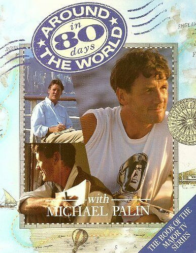 Around The World In 80 Days by Palin Michael