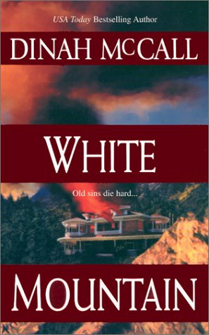 White Mountain by Mccall Dinah
