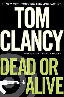 Dead or Alive by Clancy Tom