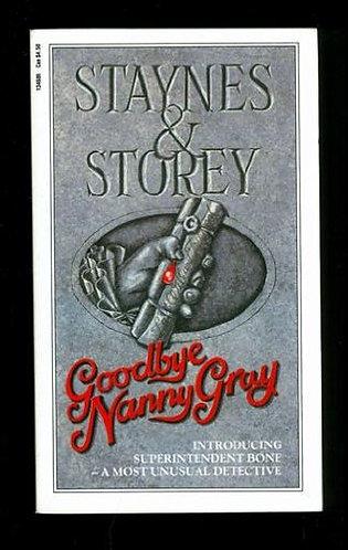 Goodbye Nanny Gray by Staynes&stor