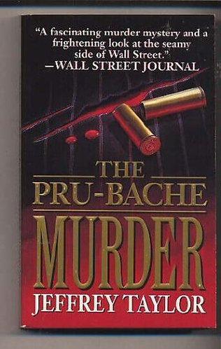 The Pru-bache Murder by Taylor J