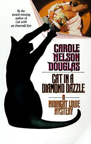 Cat In A Diamond Dazzle by Douglas Carole Nelson