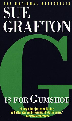 G Is For Gumshoe by Grafton Sue