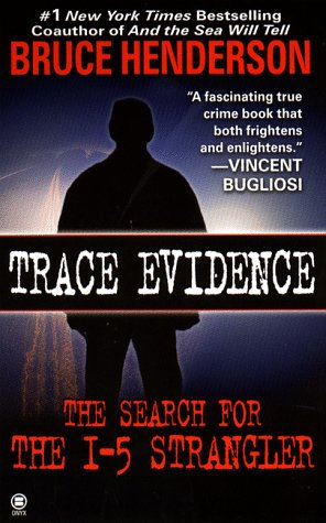 Trace Evidence by Henderson B
