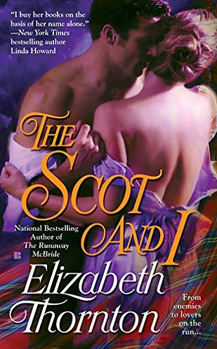 The Scot And I by Thornton Elizabeth