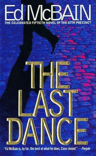 The Last Dance by Mcbain Ed