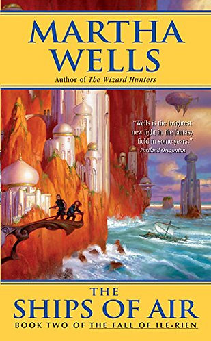 The Ships of Air by Wells Martha