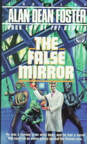The False Mirror by Foster Alan Dean