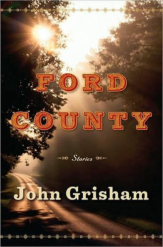 Ford County: Stories by Grisham John