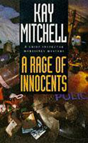 A Rage Of Innocents by Mitchell K
