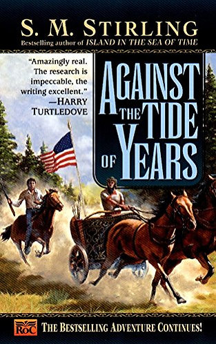 Against the Tide of Years by Stirling S.m