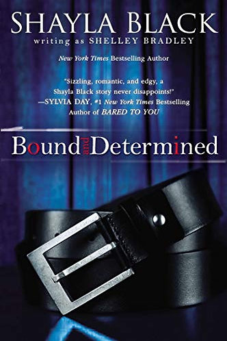 Bound and Determined by Black Shayla