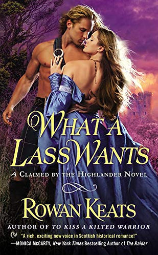 What a Lass Wants by Keats Rowan