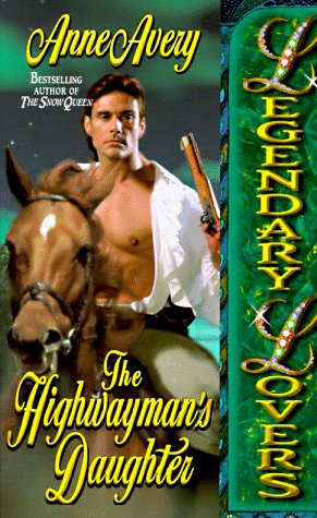 Avery Anne - The Highwayman`s Daughter