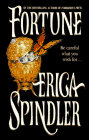 Fortune by Spindler Erica