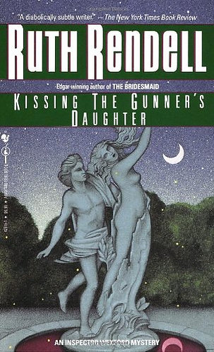 Kissing The Gunner's Daughter by Rendell Ruth