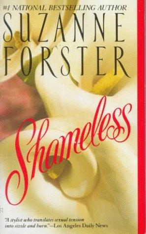 Shameless by Forster Suza