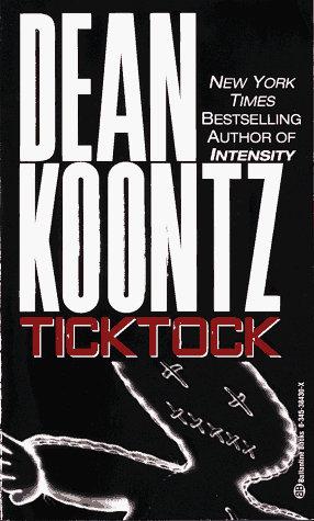 Tick Tock by Koontz Dean