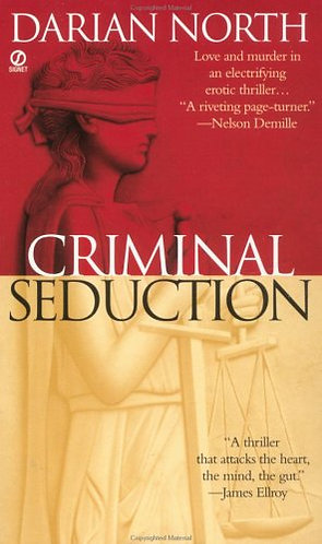 Criminal Seduction by North  D