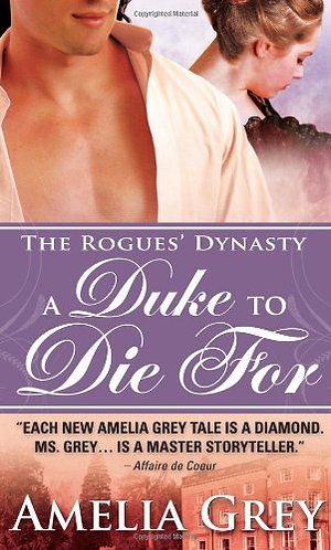 A Duke to Die For by Grey Amelia