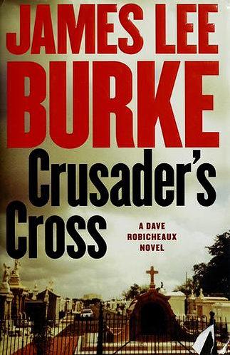 Crusader's Cross by Burke James Lee