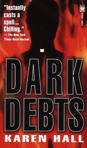 Dark Debts by Hall Karen