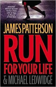 Run For Your Life by Patterson James