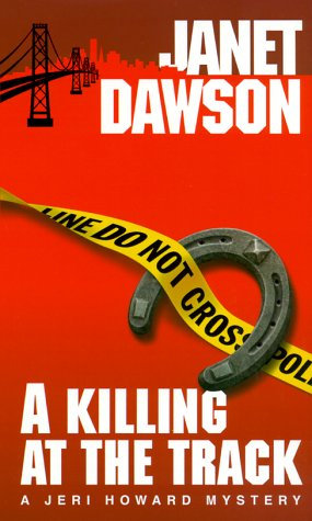 A Killing At The Track by Dawson Janet