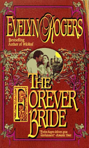 The Forever Bride by Rogers Evelyn
