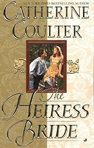 The Heiress Bride by Coulter Catherine