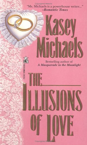 The Illusions Of Love by Michaels K