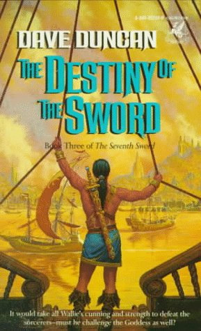The Destiny Of The Sword by Duncan Dave