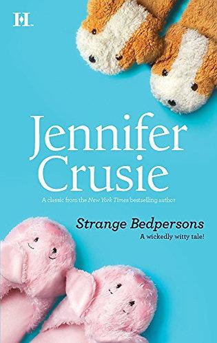 Strange Bedpersons by Crusie Jennifer