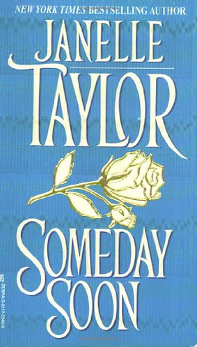 Someday Soon by Taylor Janelle