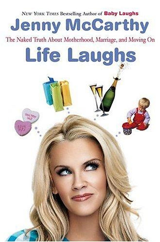 Life Laughs by Mccarthy Jenny