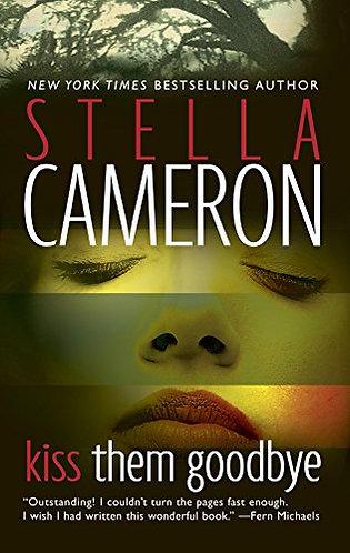 Kiss Them Goodbye by Cameron Stella