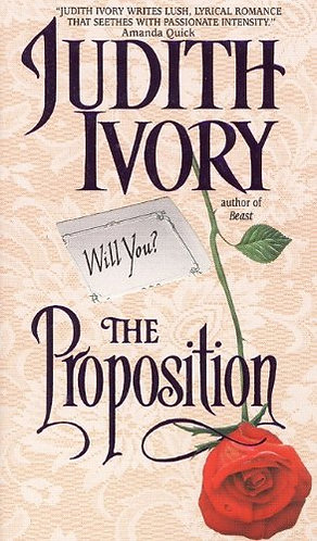 The Proposition by Ivory Judith