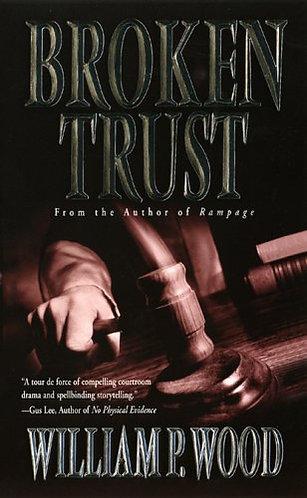 Broken Trust by Wood W