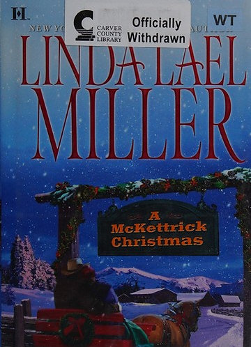 A Mckettrick Christmas by Miller Linda Lael
