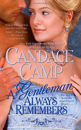 Camp Candace - A Gentleman Always Remembers