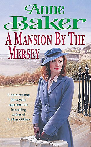 A Mansion By The Mersey by Baker Anne