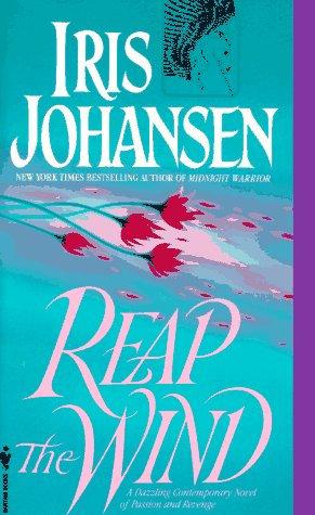 Reap The Wind by Johansen Iris