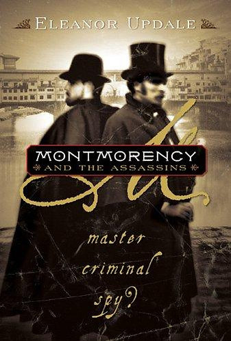 Montmorency And The Assassins by Updale Eleanor