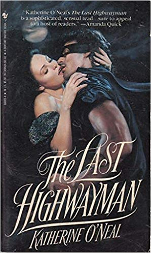The Last Highwayman by O'Neal Katherine