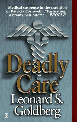 Deadly Care by Goldberg L