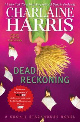 Dead Reckoning by Harris Charlaine