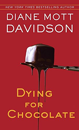 Dying For Chocolate by Davidson Diane Mott