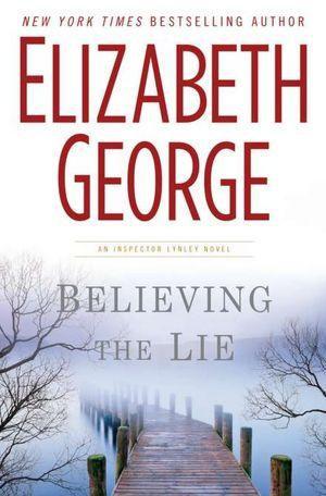 Believing The Lie by George Elizabeth