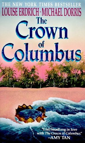 The Crown Of Columbus by Erdrich-dorr